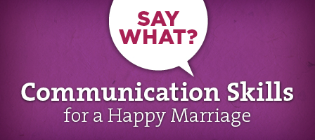 Communication in Marriage | Together for Life Online