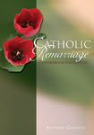 Catholic Remarriage Resource