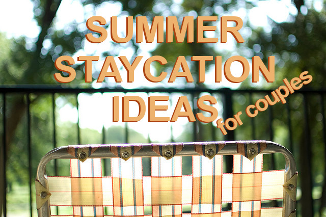 Summer Staycation Ideas for Couples