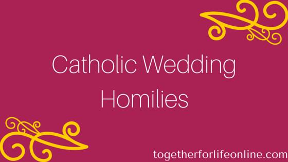 Catholic Wedding Homily | Together for Life Online