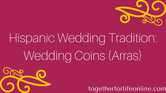 Hispanic Wedding Tradition Coins Arras