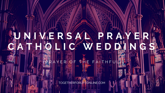 Catholic Wedding Universal Prayer Of The Faithful