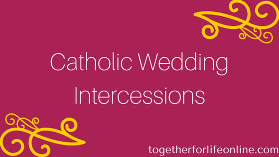 Composing Catholic Wedding Intercessions